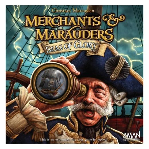 Merchants & Marauders: Seas of Glory (Exp.)